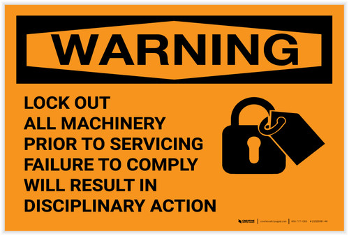 Warning: Lock Out All Machinery Prior to Servicing Landscape - Label