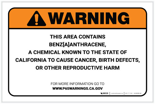 Warning: Prop 65 Benz [A] anthracene - Label