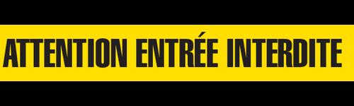 ATTENTION ENTREE INTERDITE   - Barricade Tape (Case of 12 Rolls)