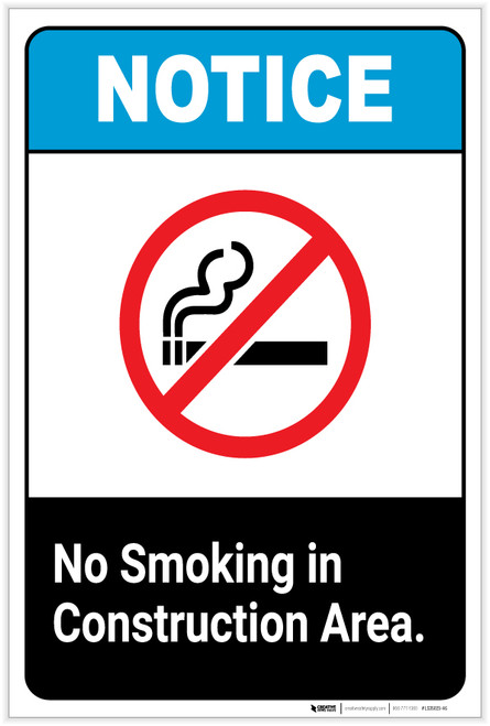 Notice: No Smoking in Construction Area ANSI Portrait - Label