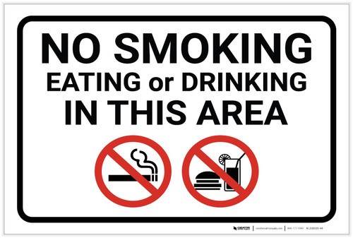 No Smoking Eating Or Drinking In Area with Icons Landscape - Label