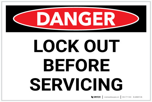 Danger: Lock Out Before Servicing - Label