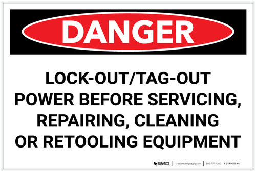 Danger: LockOut/TagOut Before Servicing Repairing Cleaning - Label
