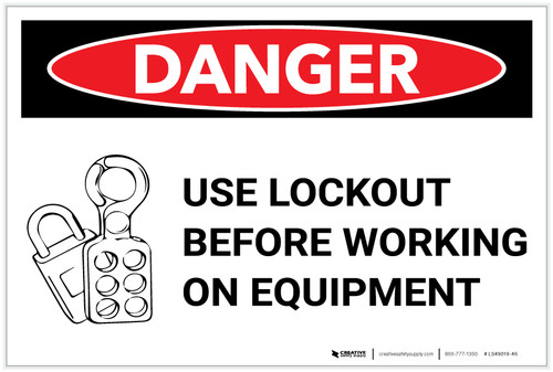 Danger: Lock Out Before Working on Equipment - Label