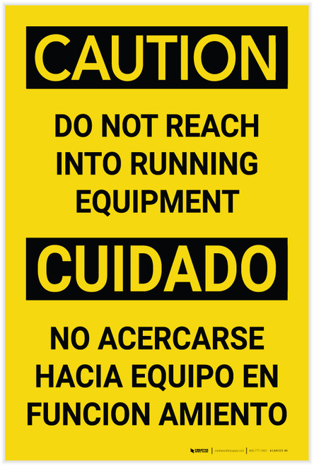 Caution: Do Not Reach into Running Equipment Bilingual Spanish - Label