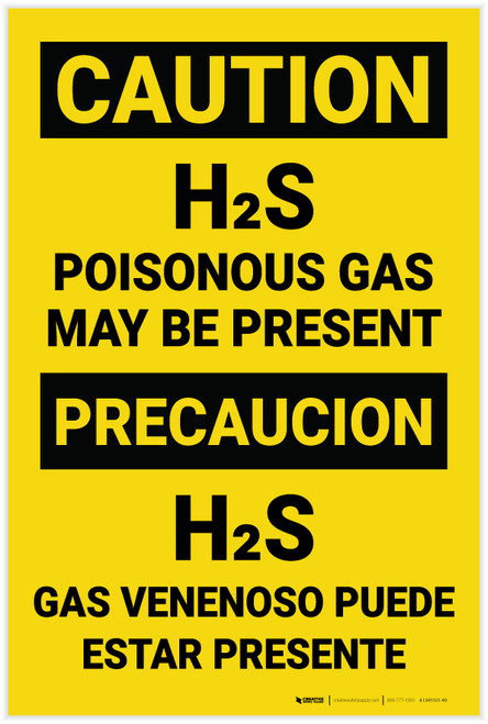 Caution: H2S Poisonous Gas May Be Present Bilingual Spanish - Label