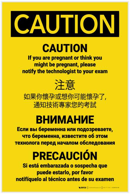 Caution: If Pregnant Please Notify Technologist Multilingual - Label