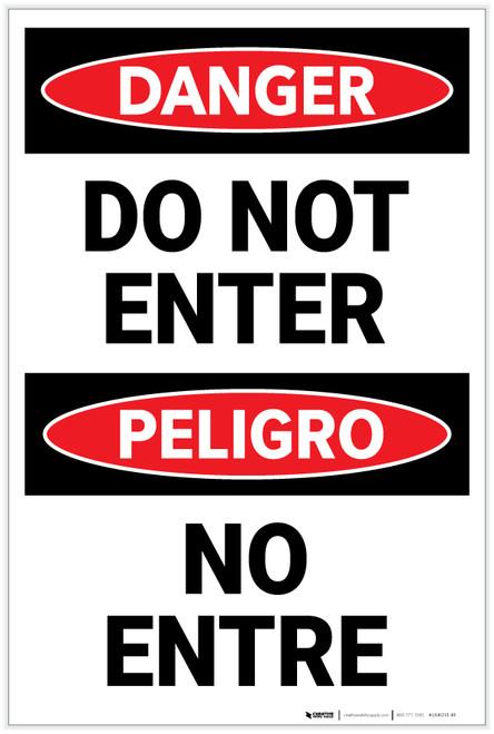 Danger: Do Not Enter Bilingual Spanish - Label