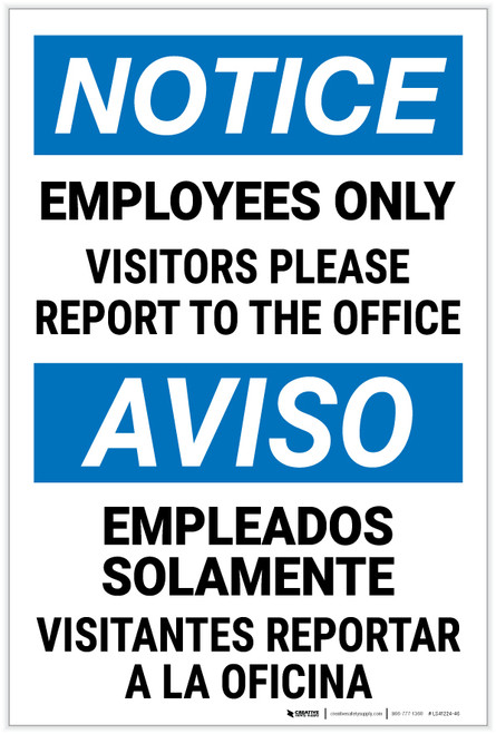 Notice: Employees Only Visitors Please Report Bilingual Spanish - Label