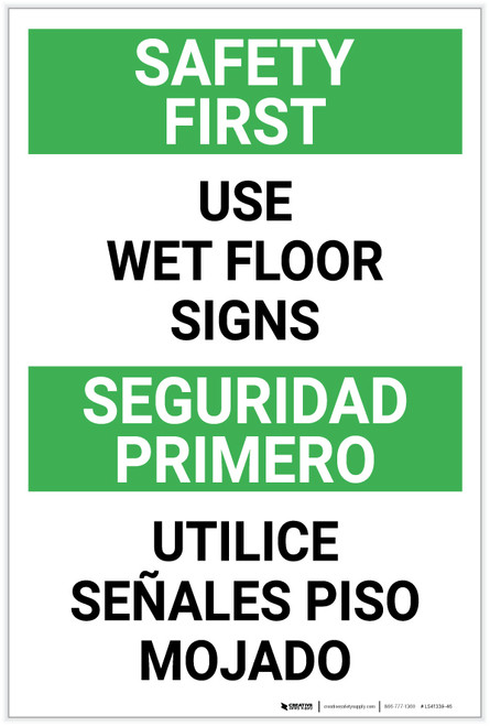 Safety First Use Wet Floor Signs Bilingual Spanish Portrait - Label