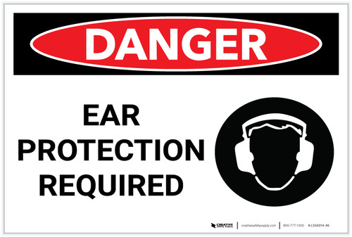 Danger: PPE Ear Protection Required - Label