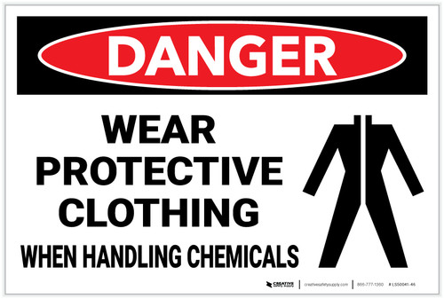 Danger: PPE Wear Protective Clothing When Handling Chemicals - Label