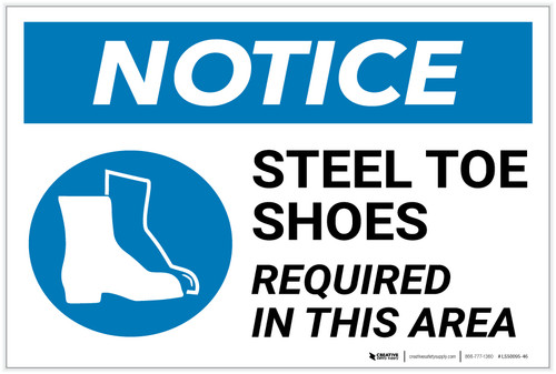 Notice: Steel Toe Shoes Required in This Area - Label
