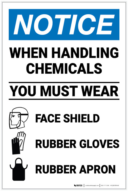 Notice: Chemical Handling Wear PPE - Label