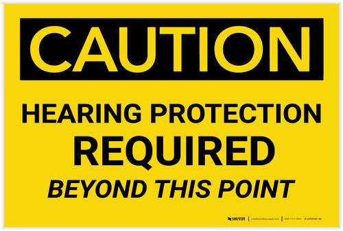 Caution: Hearing Protection Required Beyond This Point Warning - Label