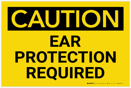 Caution: PPE Ear Protection Required - Label