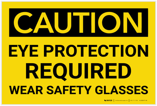 Caution: PPE Eye Protection Required Wear Safety Glasses - Label