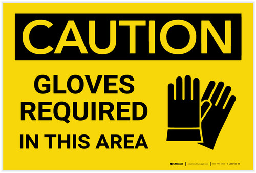 Caution: PPE Gloves Required in This Area - Label