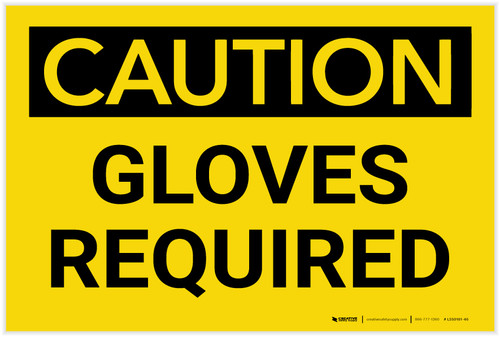 Caution: PPE Gloves Required - Label