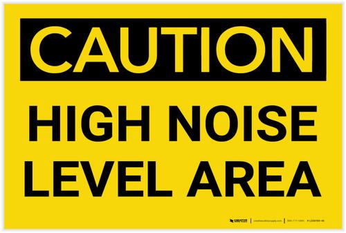 Caution: PPE High Noise Level Area - Label