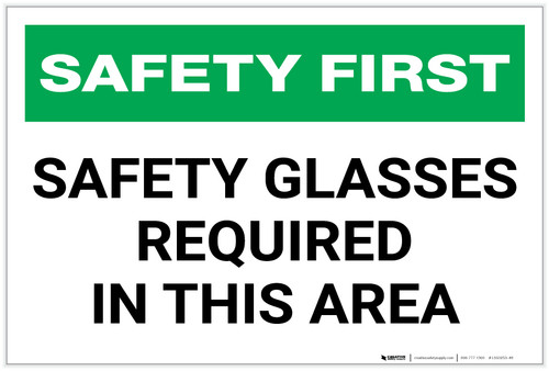 Safety First: Safety Glasses Required in This Area - Label