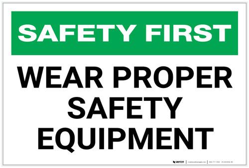Safety First: Wear Proper Safety Equipment - Label