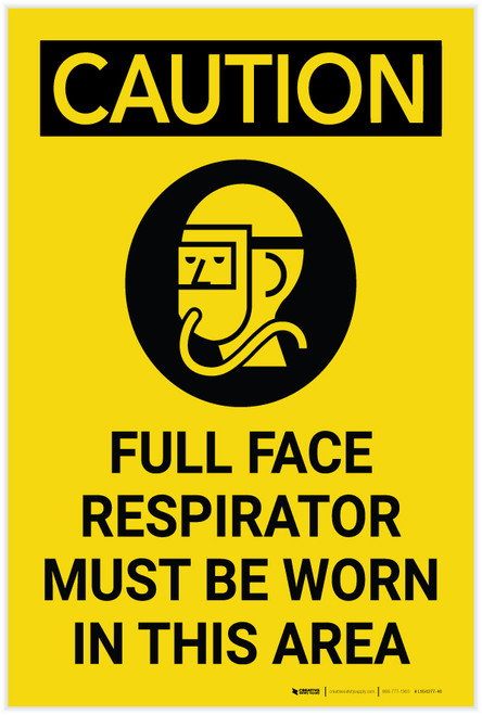 Caution: Full Face Respirator Worn Area with Graphic - Label