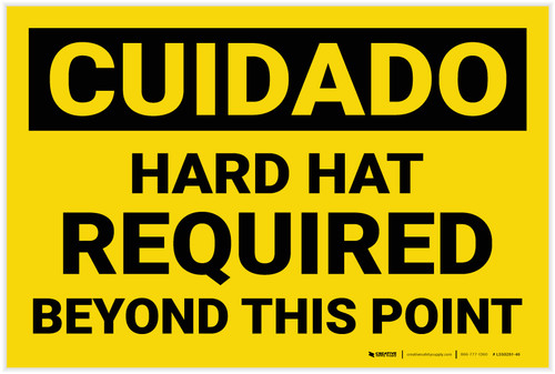 Caution: Hard Hat Required Beyond Point - Label