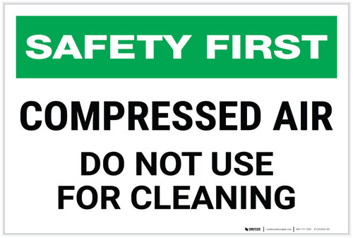 Safety First: Compressed Air - Do Not Use For Cleaning - Label
