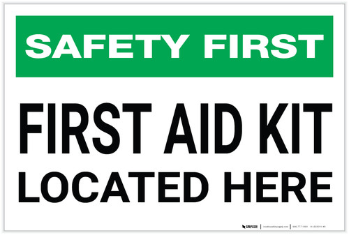 Safety First: First Aid Kit Located Here - Label