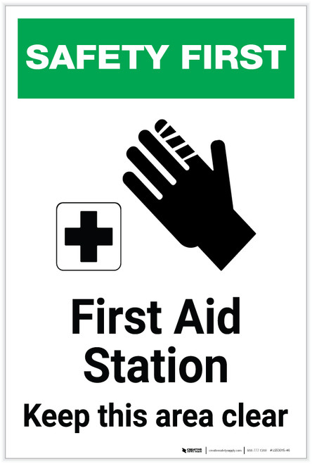 Safety First: First Aid Station Keep This Area Clear - Label