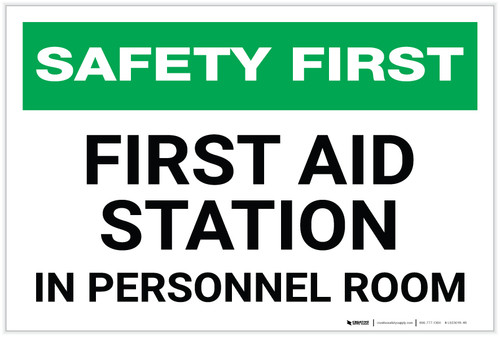 Safety First: First Aid Station in Personnel Room - Label