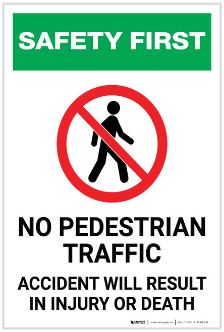 Safety First: No Pedestrian Traffic - Accident Will Result in Injury of Death - Label