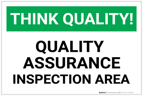Think Quality: Quality Assurance Inspection Area - Label