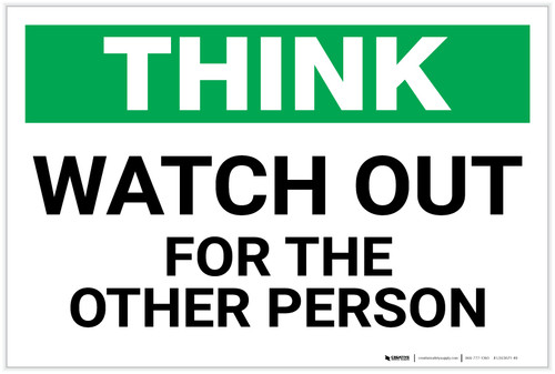 Think: Watch Out For The Other Person - Label