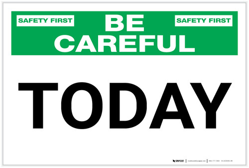 Be Careful: Today - Label