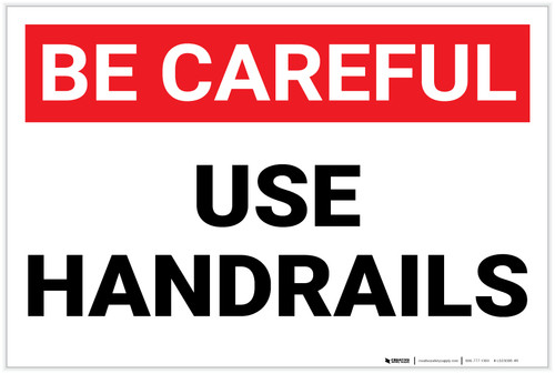 Be Careful: Use Handrails - Label
