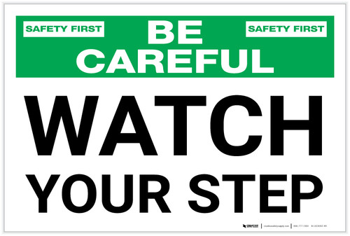 Be Careful: Watch Your Step - Label