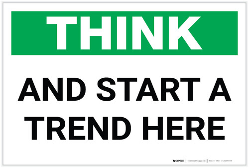 Think: And Start a Trend Here - Label