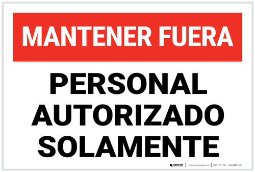 Authorized Personnel Only Keep Out Spanish Landscape - Label