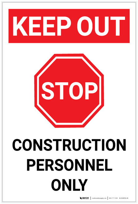 Keep Out Construction Personnel Only with Stop Icon Portrait - Label