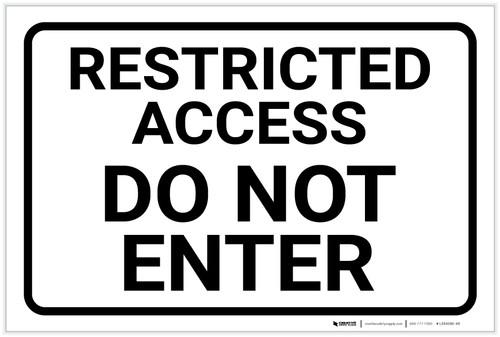 Restricted Access: Do Not Enter Sign Landscape - Label
