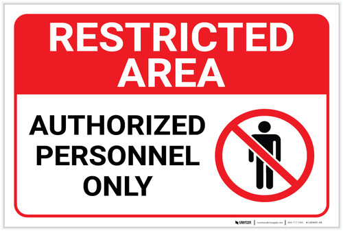 Restricted Area: Authorized Personnel Only with Icon Landscape - Label
