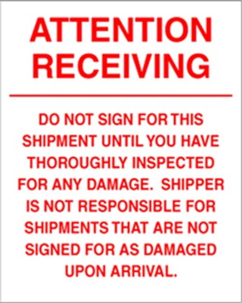 Attention Receiving Do Not Sign 6 x 10 - Label Roll