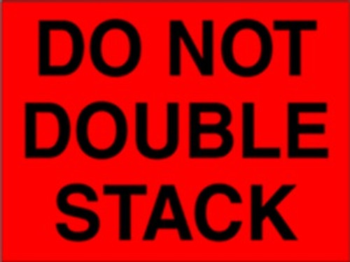 Red Fluorescent Do Not Double Stack  8 x 10 - Label Roll