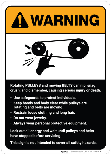 Warning: Pulleys and Belts on Machine Guidelines ANSI - Wall Sign