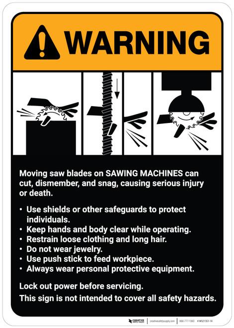Warning: Danger: Sawing Machine Guidelines ANSI - Wall Sign