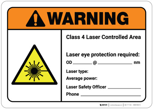 Warning: Class 4 Laser Controlled Area (Write-In) ANSI - Wall Sign