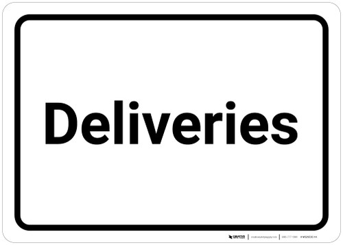 Deliveries - Wall Sign