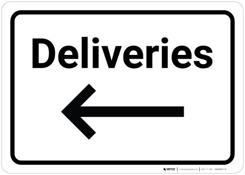 Deliveries with Arrow Left - Wall Sign